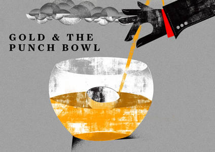 Gold and the Punchbowl