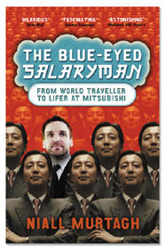 The Blue-Eyed Salaryman by Niall Murtagh